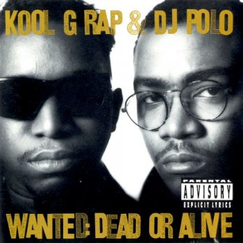 Kool G Rap & DJ Polo-Wanted Dead Or Alive (Special Edition) 1990