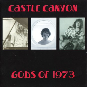 Castle Canyon - Gods Of 1973 (2009)