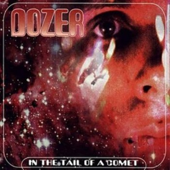 Dozer - In The Tail Of A Comet 2000 (2010 Disc 1)