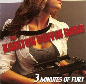 The Karlton Coffin Band - Three Minutes Of Fury (2011)