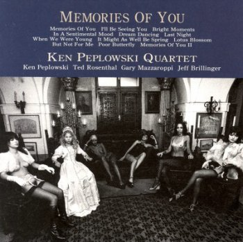 Ken Peplowski Quartet - Memories Of You (2007)