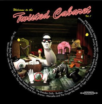 VA - Welcome To The Twisted Cabaret Volume 1 (2010)