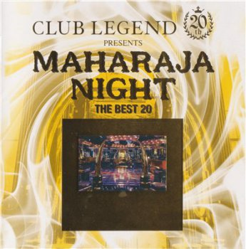 Various - Club Legend 20th Presents Maharaja Night -The Best 20 (2008)