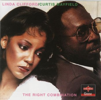 Linda Clifford & Curtis Mayfield - The Right Combination 1980