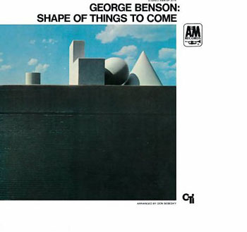 George Benson - Shape Of Things To Come (1968)