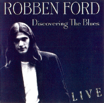 "Robben Ford ""Discovering The Blues"" 1972"