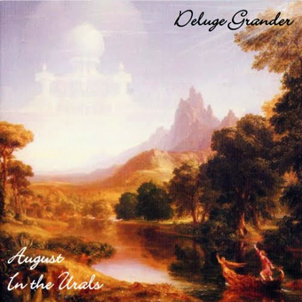 Deluge Grander - August In the Ural (2006)