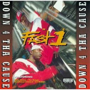 The Fast 1-Down 4 Tha Cause 1995