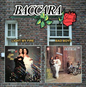 Baccara - Light My Fire (1978)/Bad Boys (1981)