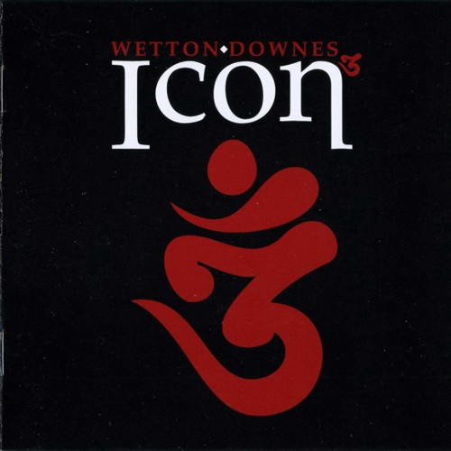 John Wetton & Geoffrey Downes - Icon 3 (2009)
