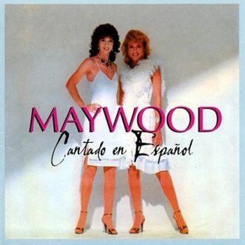 Maywood: Cantado En Espanol (1982)