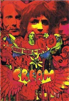 Cream - Those Were The Days  (Polydor 'Chronicles' 4 CD Boxed Set / Sept 1997) 2008