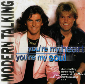 Modern Talking - You`re My Heart, You`re My Soul (1999)