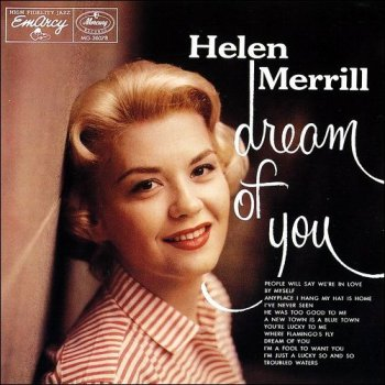 Helen Merrill - Dream Of You (1956)