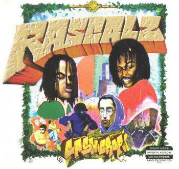 Rascalz-Cash Crop 1997