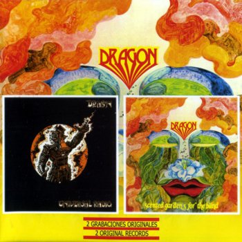 Dragon - Universal Radio/Scented Gardens For The Blind 1974/75 ( Estrella Rockera 2005)