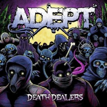 Adept - Death Dealers (2011) FLAC