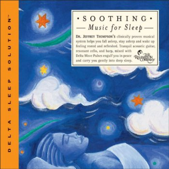 Dr. Jeffrey Thompson - Soothing Music for Sleep (2002)