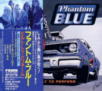 Phantom Blue - Built To Perform (Japanese Edition) 1993