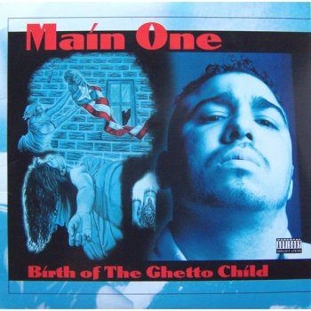 Main One-Birth Of The Ghetto Child 1995