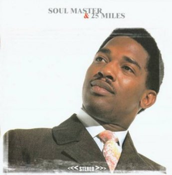 Edwin Starr - Soul Master & 25 Miles (1968-1969, remaster 2002)1992)