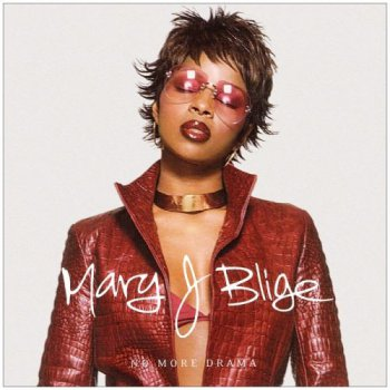 Mary J. Blige - No More Drama (2001)