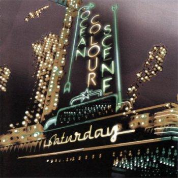 Ocean Colour Scene - Saturday (2010)