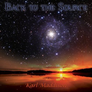 Karl Maddison - Back To The Source (2008)