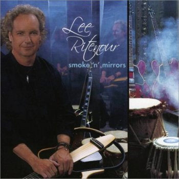 Lee Ritenour - Smoke 'n' Mirrors (2006)