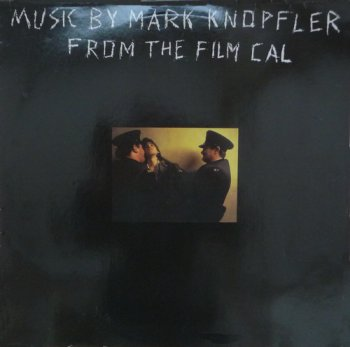 Mark Knopfler - From The Film Cal (Phonogram Records UK LP VinylRip 24/96) 1984