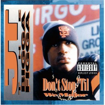 JT The Bigga Figga-Don't Stop Til We Major 1995