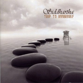 Siddhartha - Trip To Innerself 2009