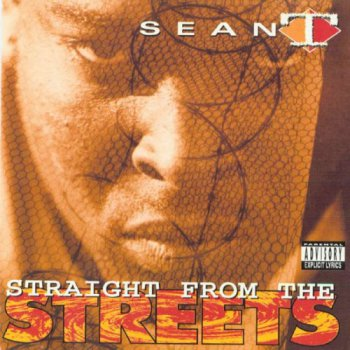 Sean T- Straight From The Streets 1993