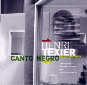 Henri Texier & Nord-Sud Quintet - Canto Negro (2011)