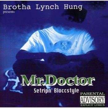 Mr. Doctor-Setripn' Bloccstyle 1995
