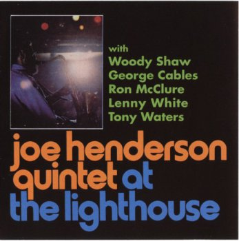 Joe Henderson Quintet - At The Lighthouse (1970)
