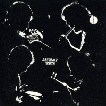 Abstract Truth - Totum 1970 (2009 Shadoks Music)