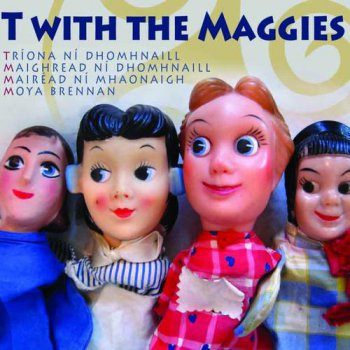 T with the Maggies - T with the Maggies (2010)