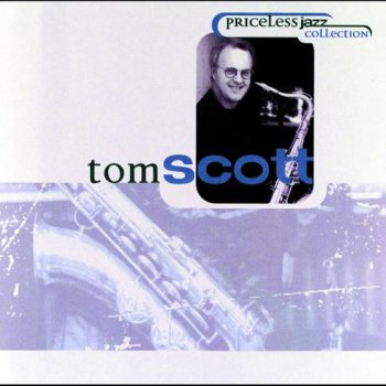 Tom Scott - Priceless Jazz Collection (1998)