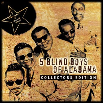 5 Blind Boys of Alabama - Collector's Edition (2002)