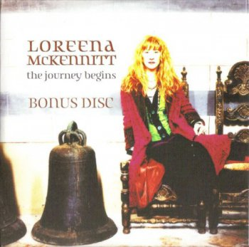 Loreena McKennitt - The Journey Begins (Bonus Disc) (2008)