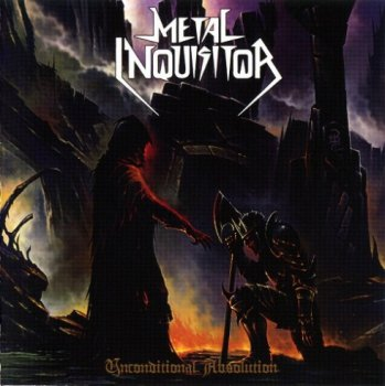 Metal Inquisitor - Unconditional Absolution (2010)