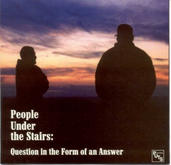 People Under The Stairs-Question In The Form Of An Answer 2000