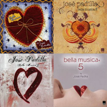 VA - Bella Musica By Jose Padilla Collection (2004-2010, APE)