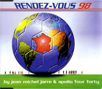 Jean-Michel Jarre & Apollo 440  - Rendez-Vous 98 (1998)[Maxi-Single]