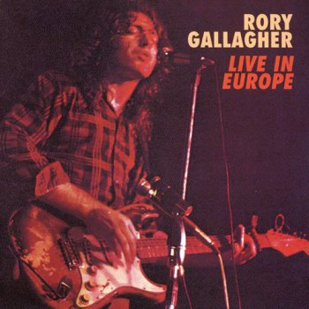 Rory Gallagher - Live In Europe (Japan Release) (1972)