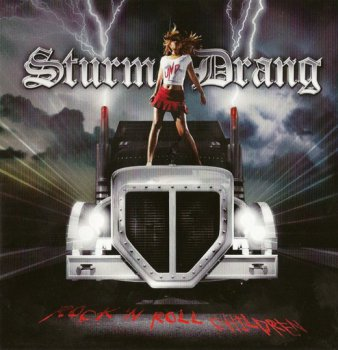Sturm und Drang - Rock 'N' Roll Children 2008 (GUN Records 2009)