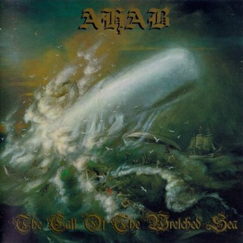 Ahab - The Call Of The Wretched Sea (2006)