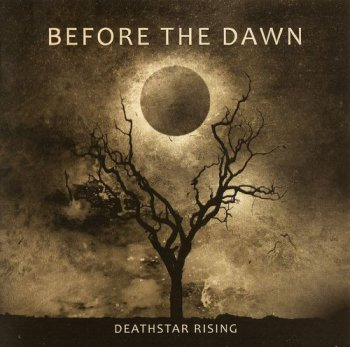 Before The Dawn - Deathstar Rising [Limited Edition] (2011)