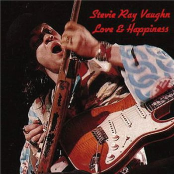 Stevie Ray Vaughan - Love & Happiness (1984)